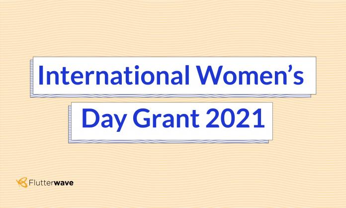 flutterwave internationa womens day grant for africa 2021